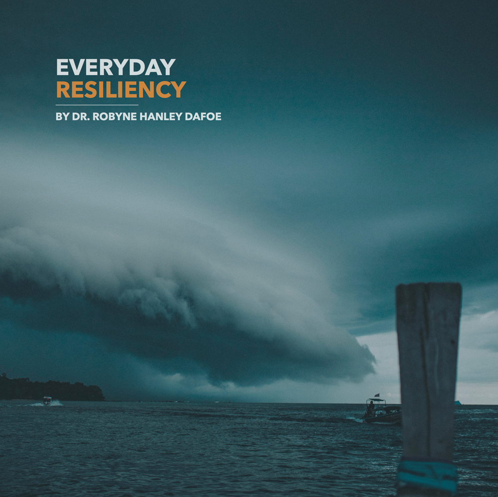 Everyday Resiliency